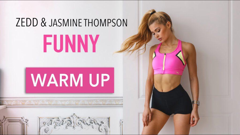 Funny - Zedd & Jasmine Thompson // FULL BODY WARM UP / No Equipment I Pamela Reif